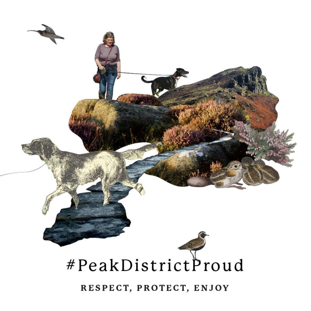 Respect, Protect, Enjoy #peakdistrictproud Peak District Proud