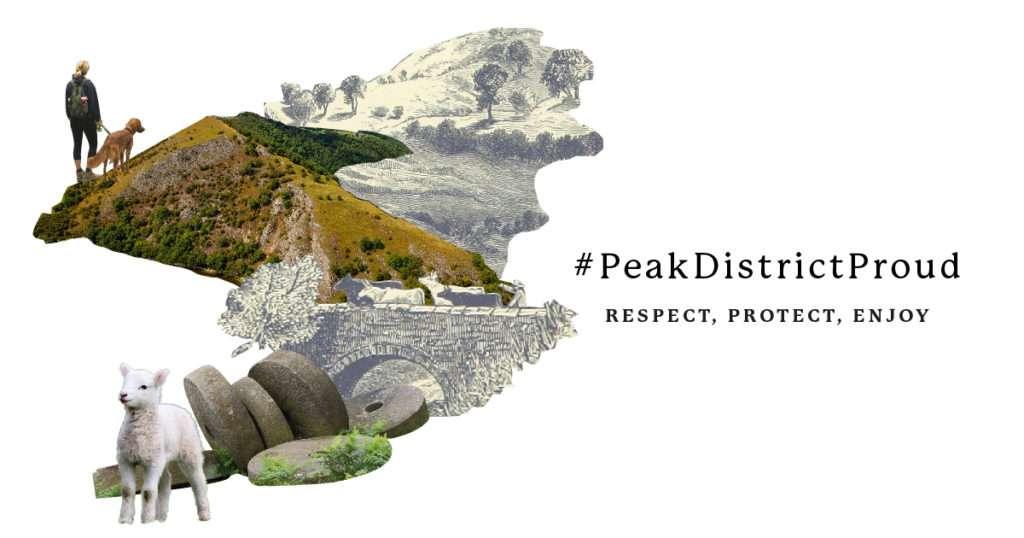 #peakdistrictproud - Respect. Protect. Enjoy. 1